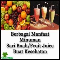 Manfaat Minuman Sari Buah/Fruit Juice Buat Kesehatan