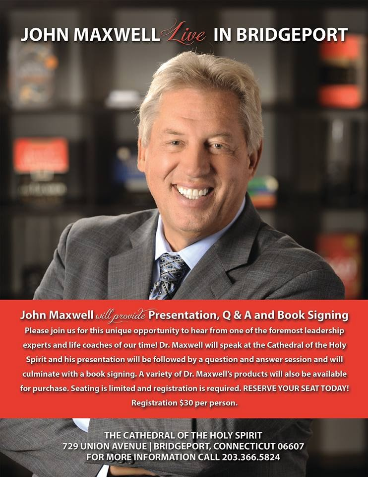 The FICKLIN MEDIA GROUP,LLC: John Maxwell Live in Bridgeport