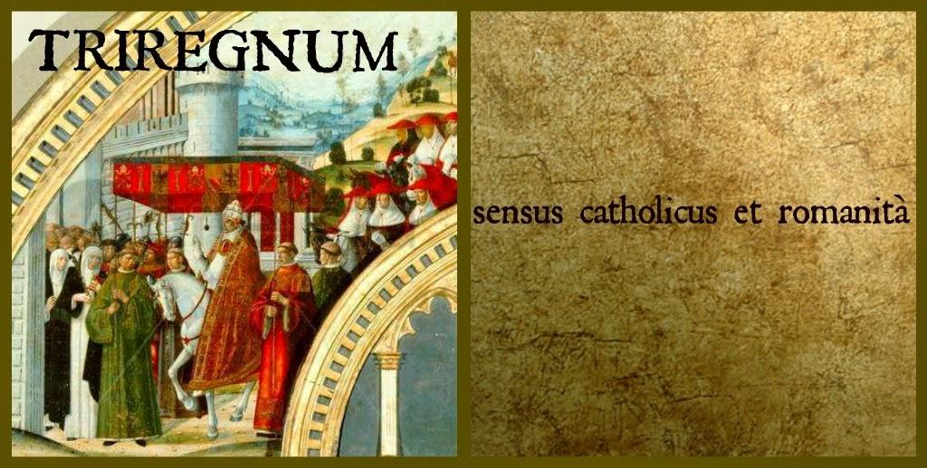 TRIREGNUM sensus catholicus