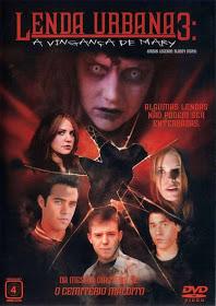 Filme Lenda Urbana 3 A Vingança de Mary Dublado AVI DVDRip