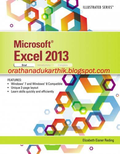 MICROSOFT EXCEL -2013 ILLUSTRATED BRIEF இதழை இலவசமாக டவுன்லோட் செய்ய 1374505450_microsoft-excel-2013-illustrated-brief+copy