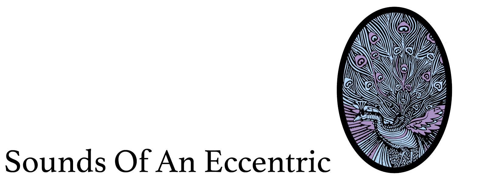 Sounds of an Eccentric