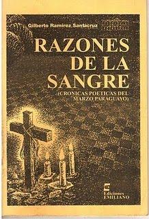 Razones de la sangre:Crónicas poéticas del Marzo Paraguayo