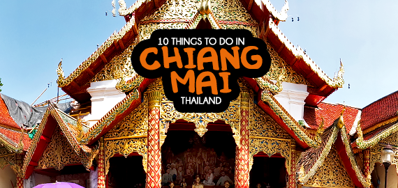 Chiang Mai Thailand Things to Do