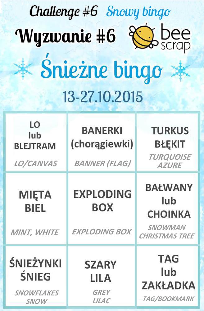 http://beescrapshop.blogspot.com/2015/10/wyzwanie-na-pazdziernik-sniezne-bingo.html