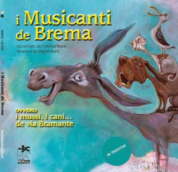 I Musicanti di Brema in Triestino