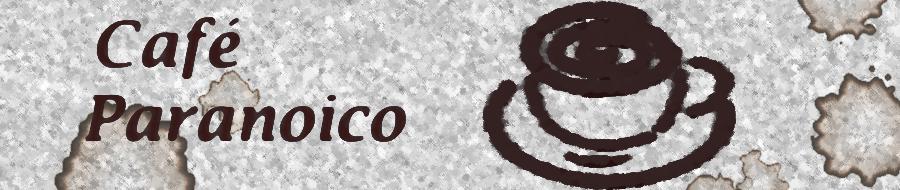 Café Paranoico