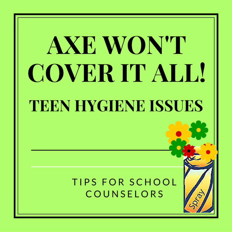 teen hygiene issues tips for the school counselor