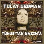 Yunus'tan Nazim'a Albumu - Tulay German'dan Bestelenen Siirler