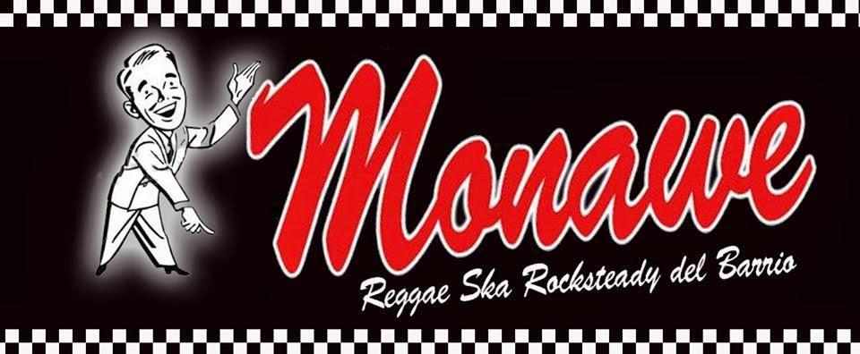 MONAWE..Reggae Ska Rocksteady del Barrio...