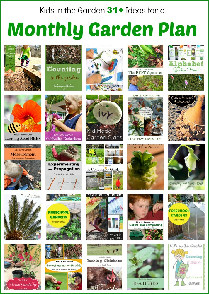 The educators 39 spin on it a month of ideas for gardening for Gardening with children