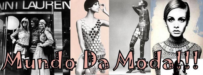 Mundo da moda!!!