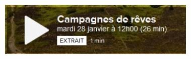 http://www.arte.tv/guide/fr/047258-005/campagnes-de-reves
