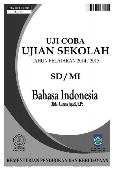 Soal Try Out Ujian Sekolah SD MI 2015 Bahasa Indonesia