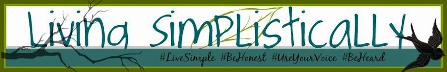 Living Simplistically