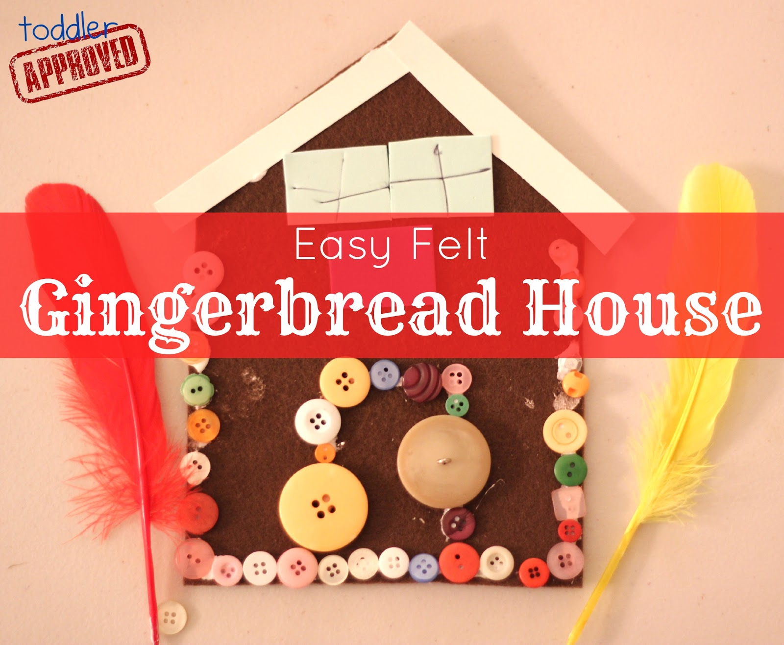 Toddler approved christmas crafts easy felt gingerbread for Easy christmas felt crafts