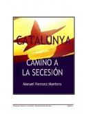 Catalunya: Camino a la secesión