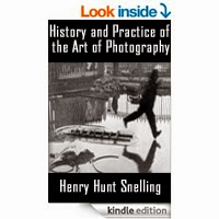 FREE: History and Practice of the Art of Photography by Henry Hunt Snelling