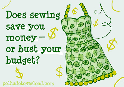 Does sewing save your money? Polka Dot Overload Poll.