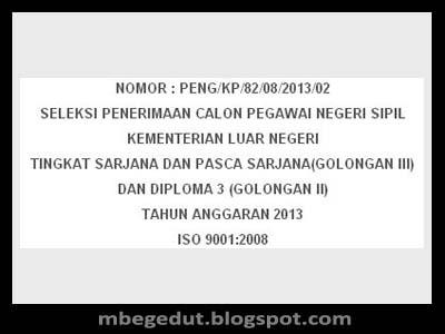 Pendaftaran CPNS 2013 Kementerian Luar Negeri RI, Lowongan CPNS 2013 Kementerian Luar Negeri RI, Formasi CPNS 2013 Kementerian Luar Negeri RI