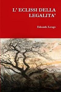 L' ECLISSI DELLA LEGALITA'