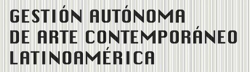 Casa Pausa es miembro de la Red de Gestiones Autónomas de Arte Contemporáneo en Latinoamérica