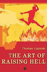 The Art of Raising Hell - 24 June