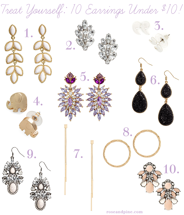 treat yourself ten items under $10 dollars cheap accessories jewelry ear rings earrings earring pairs of earrings inexpensive