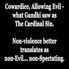 Cowardice - Allowing Evil.