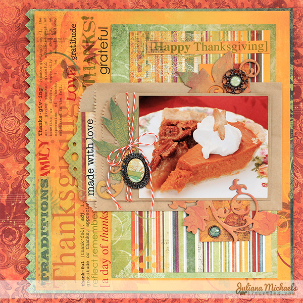 Made With Love Thanksgiving Layout by Juliana Michaels