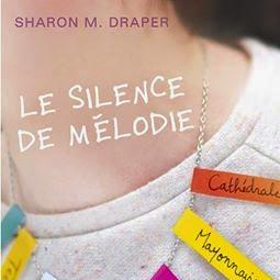 Le silence de Mélodie de Sharon M. Draper