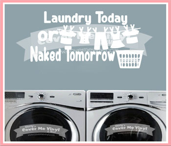 Laundry Today Wall Decal