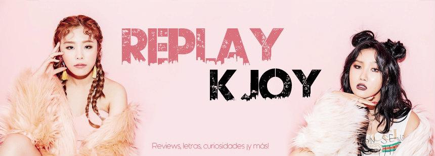 Replay K-Joy
