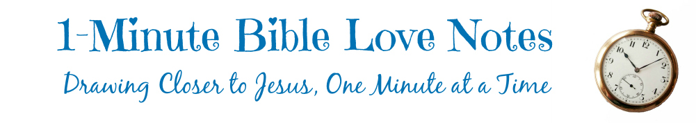 1-Minute Bible Love Notes