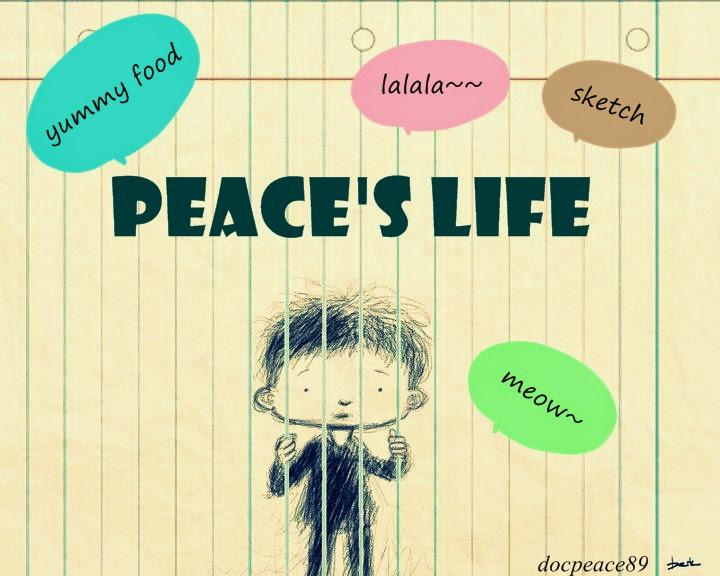 peAce's life