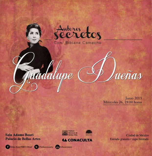"""El ciclo """"Autores Secretos"""" presenta a Guadalupe Dueñas en el Palacio de Bellas Artes"""