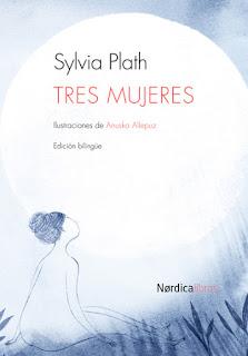 Tres mujeres Sylvia Plath