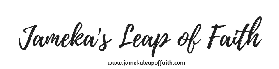 Jameka's Leap Of Faith