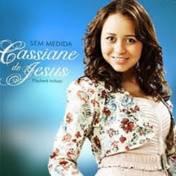 Cassiane de Jesus - Sem Medida - Playback