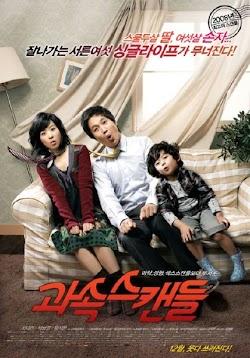 Ông Ngoại Tuổi 30 - Speedy Scandal (2008) Poster