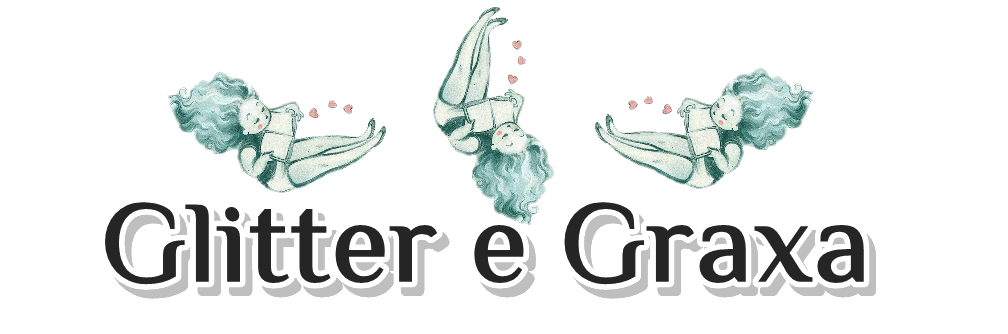 Glitter e Graxa