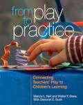 http://www.naeyc.org/store/From-Play-to-Practice