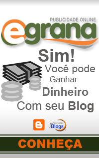 Como Ganhar dinheiro com o Blog com o Egrana - Varias Dicas Para Blogs