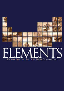 Elements - Digital Painting Tutorial Series Vol.02
