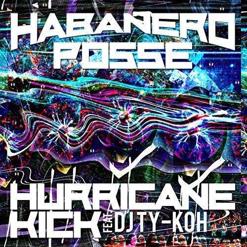 HABANERO%2BPOSSE%2B %2BHURRICANE%2BKICK%2B(feat.%2BDJ%2BTY KOH) [日本 音楽] HABANERO POSSE   HURRICANE KICK (feat. DJ TY KOH) (2014.12.17/MP3/RAR)