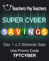 Teachers Pay Teachers Super Cyber Savings Sale