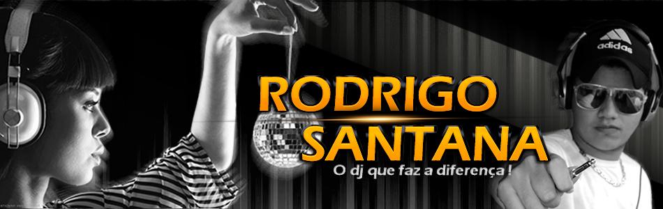 DJ Rodrigo Santana