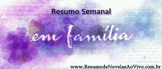 Em Familia - Próximos Capítulos da Novela