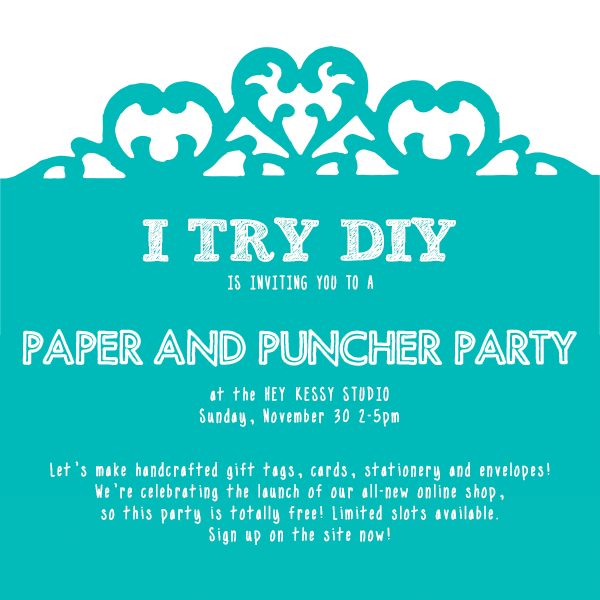 I Try DIY Paper and Puncher Party Free Workshop