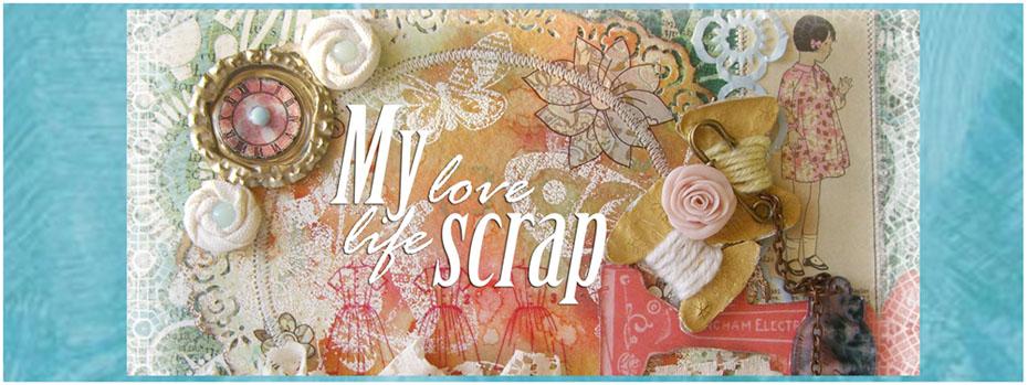 My love scrap